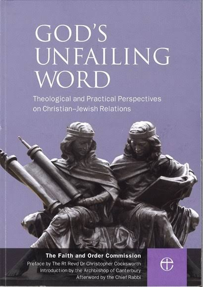 God's Unfailing Word: Theological and Practical Perspectives on Christian–Jewish Relations